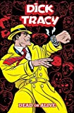 Dick Tracy: Dead or Alive (English Edition)