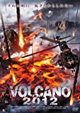 VOLCANO 2012[DVD]