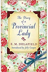 The Diary of a Provincial Lady (Annotated) Kindle Edition