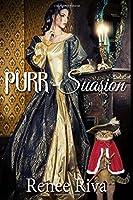 Purr~suasion: Jane Austin With a Twist