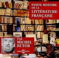 Petite Histoire De La Litterature Francaise