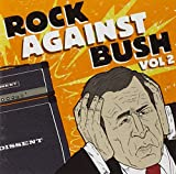 Rock Against Bush Vol. 2