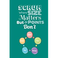 Scrum Where Size Matters But The Points Don't: Scrum Agile N…