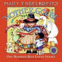 Mary Engelbreit's Mother Goose Book and CD: 100 Best-loved Verses