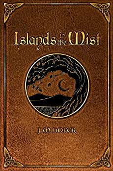 Islands in the Mist (Islands in the Mist Series Book 1) by [Hofer, J.M.]
