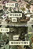 This World Is Full of Monsters: A Tor.com Original (Kindle Single) (English Edition)