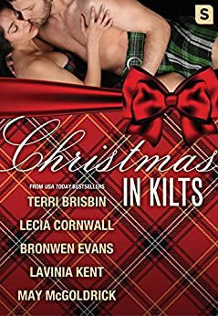 Christmas in Kilts: A Highland Holiday Box Set by [Evans, Bronwen, McGoldrick, May, Cornwall, Lecia, Kent, Lavinia, Brisbin, Terri]