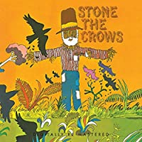 STONE THE CROWS [12 inch Analog]