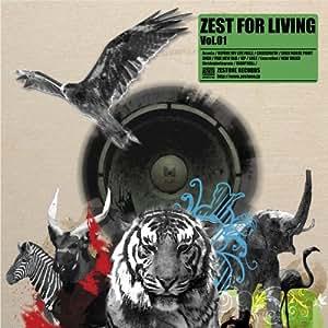 ZEST FOR LIVING Vol.01