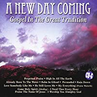 New Day Coming Gospel in the