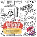 Huge Coloring Book Doodle. Adult Coloring Book - Over 370 Images themes include: Cupid, Heart, Unicorn, Tropical, Bee Happy, Joy, Magic, Island, Desk Tools, Office Work, Bedroom, Desserts, Sweets Food, Transport... Extra Large 370 pages