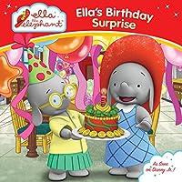 Ella's Birthday Surprise (Ella the Elephant)