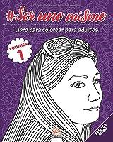#Ser uno mismo - Volumen 1 - edición nocturna: Libro para colorear para adultos (Mandalas) - Antiestrés - 25 dibujos para colorear (#Ser uno mismo - Noche)