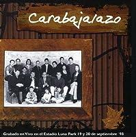 Carabajalazo-Live Luna Par