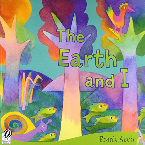 The Earth and I (Rise and Shine)