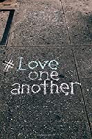 Love One Another (notebook)
