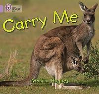 Carry Me (Collins Big Cat)