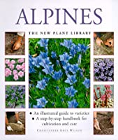 Alpines (New Plant Library)