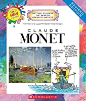 Claude Monet (Revised Edition) (Getting to Know the World's Greatest Artists (Paperback)) by Mike Venezia(2014-09-01)