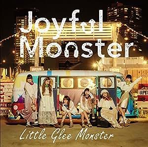 Joyful Monster(初仕様付期間生産限定盤)