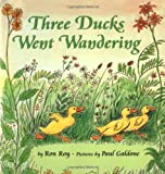 Three Ducks Went Wandering (Paul Galdone Classics)