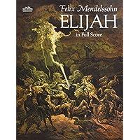 Mendelssohn: Elijah in Full Score