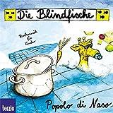 Die Blindfische. Popolo di Naso Kinder. CD.