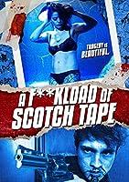 Fuckload of Scotch Tape [DVD]