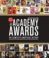 Academy Awards?: The Complete Unofficial History -- Revised and Up-To-Date by Gail Kinn Jim Piazza(2014-12-16)