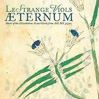 Aeternum / Music of the Elizabethan