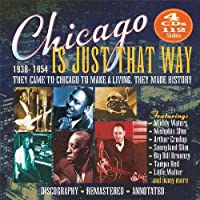 Chicago Is Just That Way 1938-54