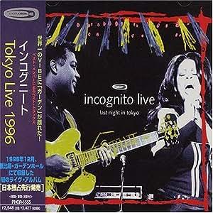 last night in tokyo incognito live