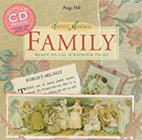 Instant Memories, Family: Ready-to-use Scrapbook Pages