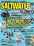 SALTWATER(ソルトウォーター) 2016年10月号 (2016-08-28) [雑誌]