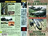 AH-64 APACHE&AH-1 COBRA [VHS]