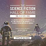 2A: The Science Fiction Hall of Fame, Volume Two-A: The Greatest Science Fiction Novellas of All Time Chosen by the Members o
