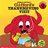 Clifford's Thanksgiving Visit (Clifford the Big Red Dog (Pb))