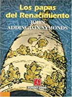 Los papas del Renacimiento (Historia)