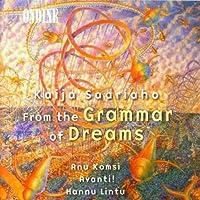 Kaija Saariaho: From the Grammar of Dreams (2000-11-01)