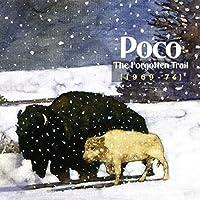 Forgotten Trail 1969-74 by POCO