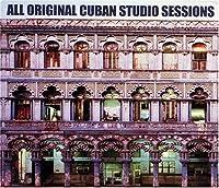 Original Cuban Studio Sessions