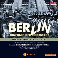 Berlin: Die Sinfonie Der Grossstadt by EDMUND MEISEL (2012-03-27)