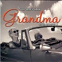 DJ Now That's What Grandma Cal