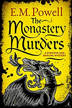 The Monastery Murders (A Stanton and Barling Mystery Book 2) by [Powell, E.M.]