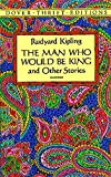 「The Man Who Would Be King: and Other Stories Dover Thrift Editions English Edition」の画像