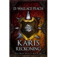Kari's Reckoning (The Rose Shield Book 4) (English Edition)