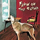 "【Amazon.co.jp限定】 FLOW ON THE CLOUD (通常盤)(特典:オリジナル""ロゴステッカー""付き)"