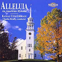 Alleluia: An American Hymnal by Kansas City Chorale/Bruffy.. (1998-10-20)