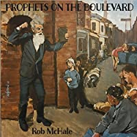 Prophets On The Boulevard