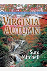 Virginia Autumn: Book 2: The Sinclair Legacy Hardcover